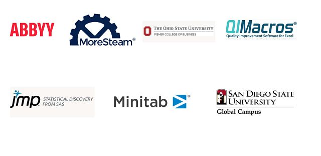 Lean and Six Sigma Conference Sponsors. ABBYY, MoreSteam, Ohio State University, QI Macros, SAS, Minitab, San Diego State University