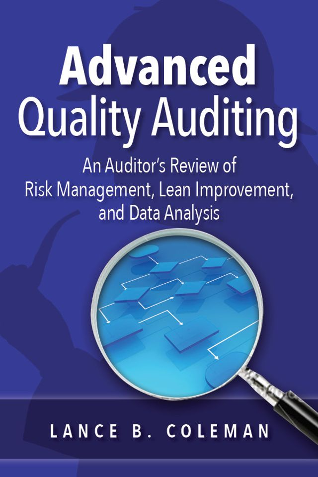 Cover Image of Advanced Quality Auditing by Lance B. Coleman